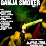 NEW**2K14 GANJA SMOKER PART 3 (FREE DOWNLOAD)