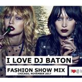 I LOVE DJ BATON - FASHION SHOW MIX