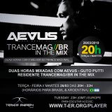 Guto Putti - AEVUS Trancemagbr In the Mix - 26-03 (promo mix)