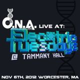 DNA Live At Elec*Tric Tuesday 11-6-12