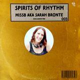 Spirits of Rhythm - Ep.3 - MissB