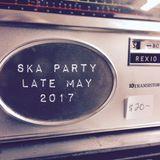 ska party end of May 2017