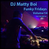 Funky Fridays 10/10/2014
