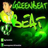Beat 32 Greenbeat Set Abril 2013