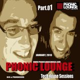 Phonic Lounge live _ Tech House Sessions _ Part.01 * January2013