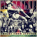Thighs From Jupiter 2018 Meta-Mondo Mix