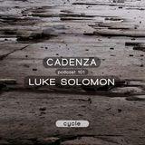 Cadenza Podcast | 101 - Luke Solomon (Cycle)
