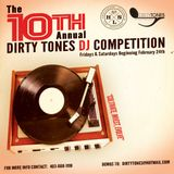 10th Annual Dirty Tones Entertainment DJ competition Mixed by DeeJay Dar-C