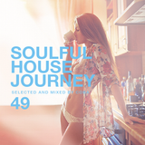 Soulful House Journey 49