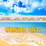 Daveros (Deadairdave) - Clubland 2016 (Vol. 2).