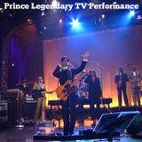 Prince Legendary TV Performance