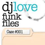 Funk Files - Case 001