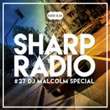Sharp Radio #27 live on Radio Blau w/ DJ Malcolm