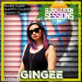 Globalization Sessions Ep. 48 w/ Gingee