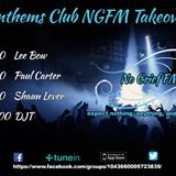 Shaun Lever - No Grief FM Anthems Club Takeover 9th June 2018
