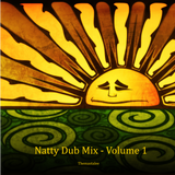 Natty Dub Mix Volume 1