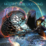 Mixtress Bloodwing - Silence (DI Winter Solstice 2014)