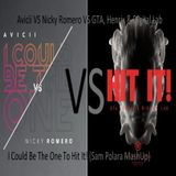 Avicii vs Nicky Romero VS GTA, Henrix & Digital Lab - Could Be The One To Hit It! (Sam Polara MashUp