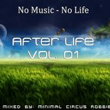 Minimal Circus with Robbie_ - No Music - No Life AFTER LIFE vol.01