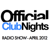 OfficialClubNights Radio Show - April 2012