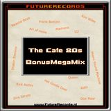 FutureRecords Cafe 80s Bonus Megamix