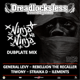 Ninja mi Ninja version Dubplate Mix by Dreadlocksless Sound