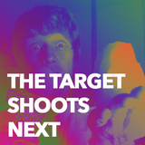 The Target Shoots Next - Ep.1: The Clockworks, Xantrax, Shardcore, Honeymoan & Andrew Weatherall