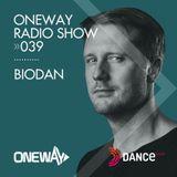 OneWay Music Radio show 039 with Biodan