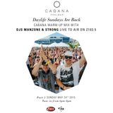 Manzone & Strong - Hour 1 Cabana Pool Bar Warm Up Mix Z103.5 (May 24.2015)