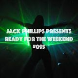 Jack Phillips Presents Ready for the Weekend #093