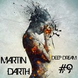 Martin Darth- Deep Dream # 9