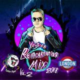 Reincarnation Mix 2018, Vol 2, Mixed by YASTREB