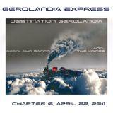 Gerolandia Express . Serie 1 .  Chapter 6 . April 22 2011