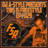 This Is Freestyle EP#029
