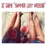 Dj canyn - Summer Last Weekend