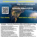 Airdigital - Trancefan Radioshow #March2018 (Women`s Day) stream