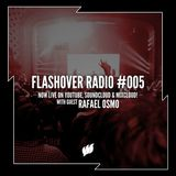 Flashover Radio #005 (Rafael Osmo Guestmix) - April 22, 2016
