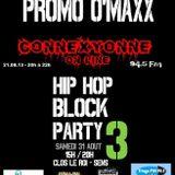 Emission du 21.08.13 avec O'Maxx prod - Promo Hip-Hop Block Party 3