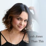 Norah Jones - More Than This