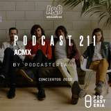 ACMX No. 211 - Conciertos 2015 - Metric, Father John Misty, Miami Horror