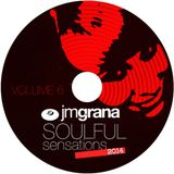 Soulful Sensations 2014 Vol.6 (01 - 06 - 2014) By JM Grana