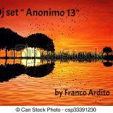 "Dj set ""Anonimo 13""  by Franco Ardito"