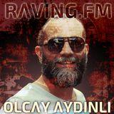 #14 OLCΛY ΛYDINLI @ RΛVING.FM - FRIDΛY'S SPECIΛL