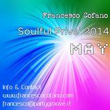 Francesco Cofano - Soulful Prive' 2014.  May 2014
