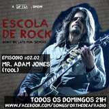 Escola de Rock - Episodio #02.02 - Adam Jones