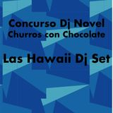 Concurso Dj Novel - Las Hawaii Dj Set