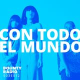 S03E012 ConTodo El Mundo| Bounty Radio ft. Khruangbin, Gitkin, Dirtmusic, Elektro Hafiz, Yør Kultura