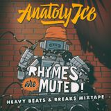 Rhymes Are Muted Heavy Breaks Mixtape (SIDE B)