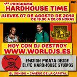 Hardhouse Time @ Worldjs 07/08/2014 PODCAST #01