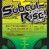 Subcul-Rise! vol.3